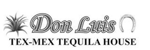 DON LUIS TEX-MEX TEQUILA HOUSE