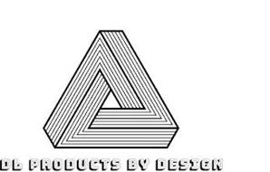 DL PRODUCTS BY DESIGN