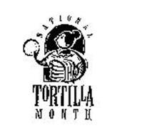 NATIONAL TORTILLA MONTH