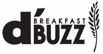 D'BREAKFAST BUZZ