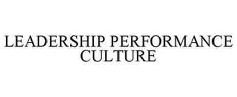 LEADERSHIP PERFORMANCE CULTURE