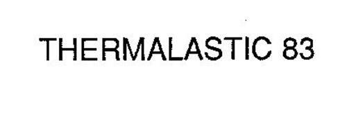 THERMALASTIC 83