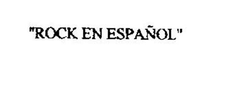 """""""ROCK EN ESPANOL"""""""
