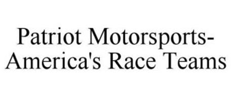 PATRIOT MOTORSPORTS- AMERICA'S RACE TEAMS