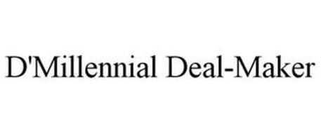 D'MILLENNIAL DEAL-MAKER