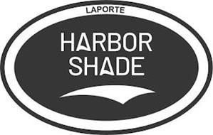 LAPORTE HARBOR SHADE