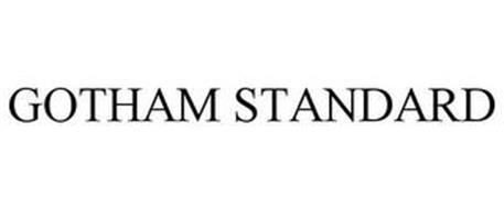 GOTHAM STANDARD