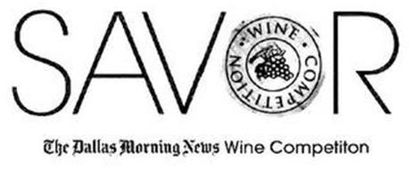 SAVOR WINE · COMPETITION THE DALLAS MORNING NEWS WINE COMPETITION