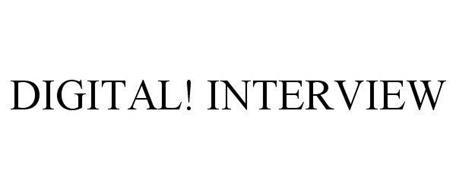 DIGITAL! INTERVIEW