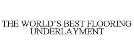 THE WORLD'S BEST FLOORING UNDERLAYMENT