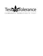 TEST MY TOLERANCE CANNABIS SENSITIVITY TEST