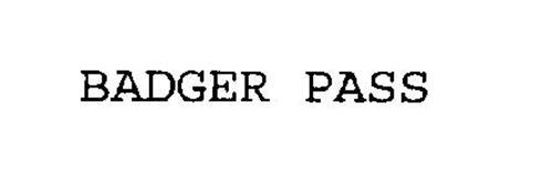 BADGER PASS