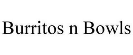 BURRITOS N BOWLS