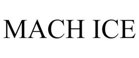 MACH ICE