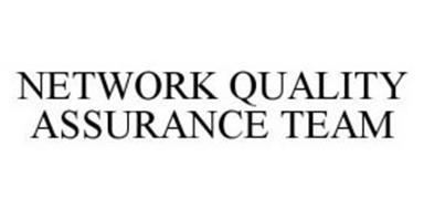 NETWORK QUALITY ASSURANCE TEAM