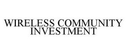 WIRELESS COMMUNITY INVESTMENT