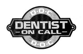 D·O·C DENTIST ON CALL D·O·C