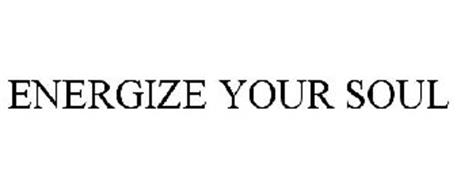 ENERGIZE YOUR SOUL
