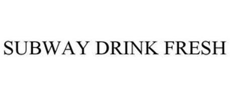 SUBWAY DRINK FRESH