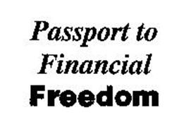 PASSPORT TO FINANCIAL FREEDOM