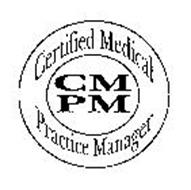 CMPM CERTIFIED MEDICAL PRACTICE MANAGER