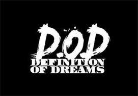 D.O.D. DEFINITION OF DREAMS