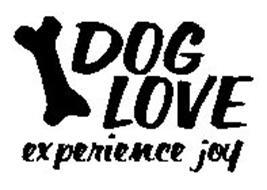 DOG LOVE EXPERIENCE JOY