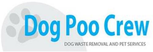 DOG POO CREW DOG WASTE REMOVAL AND PET SERVICES