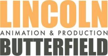 LINCOLN BUTTERFIELD ANIMATION & PRODUCTION