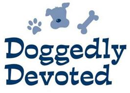 DOGGEDLY DEVOTED