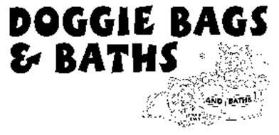 DOGGIE BAGS & BATHS DOGGIE BAGS AND BATHS