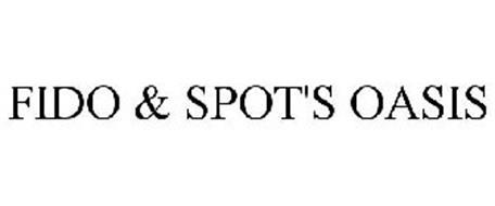 FIDO & SPOT'S OASIS