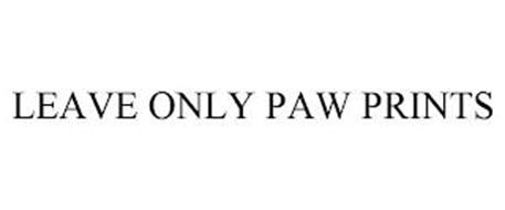 LEAVE ONLY PAW PRINTS