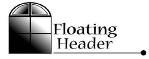 FLOATING HEADER