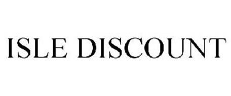 ISLE DISCOUNT