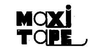 MAXI TAPE