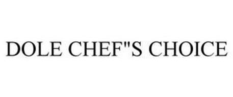 "DOLE CHEF""S CHOICE"