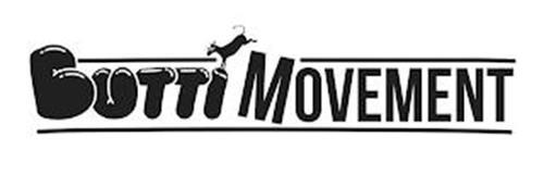 BUTTI MOVEMENT