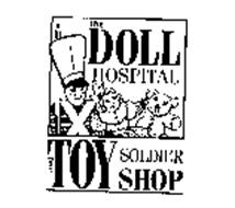 THE DOLL HOSPITAL AND TOY SOLDIER SHOP