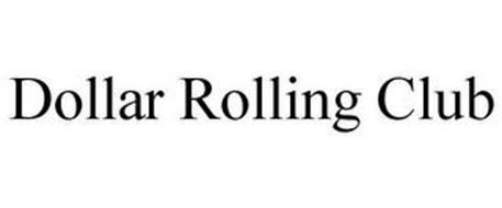 DOLLAR ROLLING CLUB