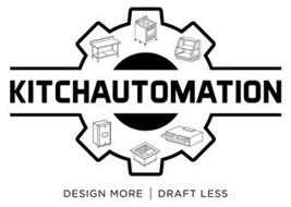KITCHAUTOMATION DESIGN MORE DRAFT LESS