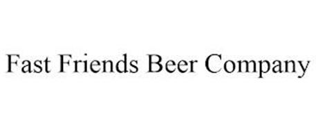 FAST FRIENDS BEER COMPANY