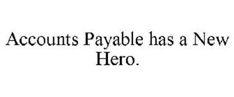 ACCOUNTS PAYABLE HAS A NEW HERO.