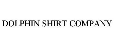 DOLPHIN SHIRT COMPANY