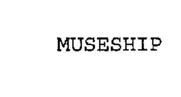 MUSESHIP