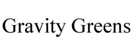 GRAVITY GREENS