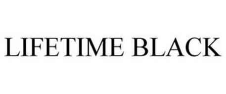 LIFETIME BLACK
