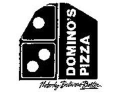 DOMINO'S PIZZA NOBODY DELIVERS BETTER