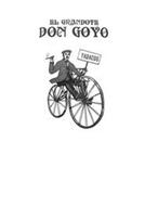 EL GRANDOTE DON GOYO TABACOS