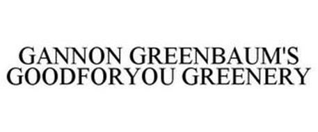 GANNON GREENBAUM'S GOODFORYOU GREENERY